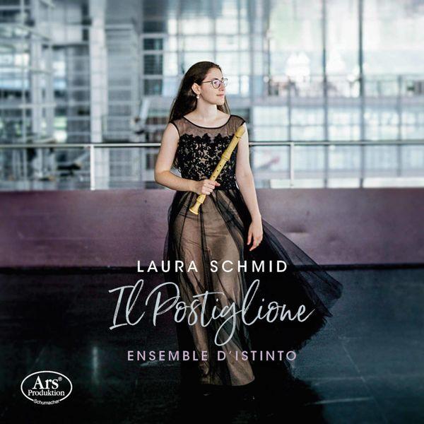 Laura Schmid - Il postiglione: Sonatas for Recorder