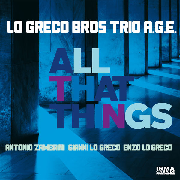 Lo Greco Bros - All That Things