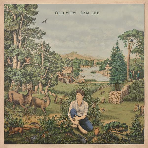 Sam Lee - Old Wow