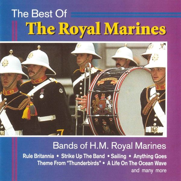 The Bands Of HM Royal Marines - The Best of The Royal Marines