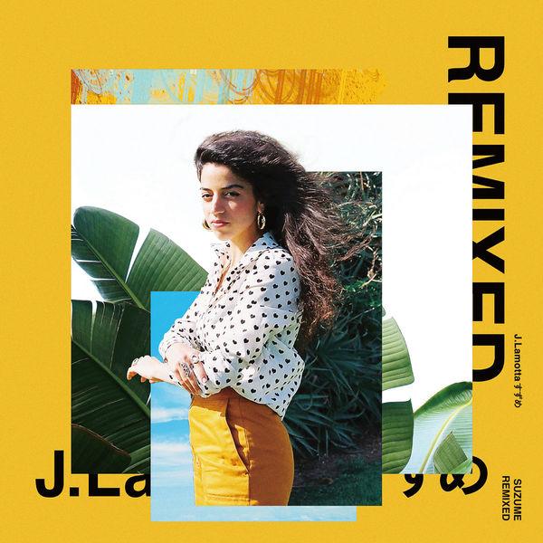 J.Lamotta - Suzume Remixed