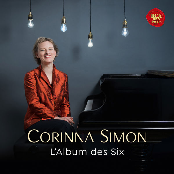 Corinna Simon - L'Album des Six - Music by French Avant-Garde Composers of Early 20th Century