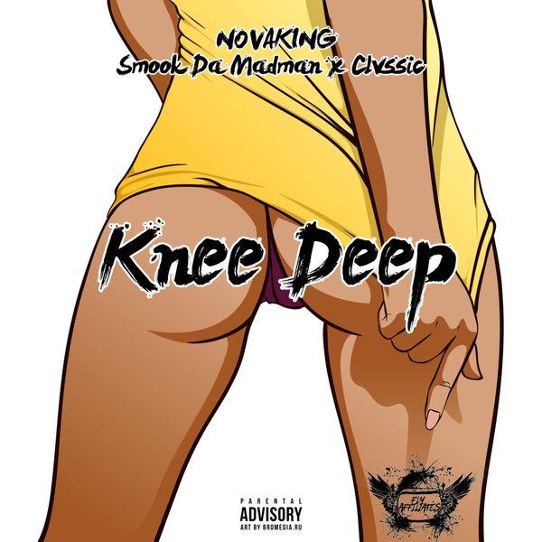 Novaking - Knee Deep