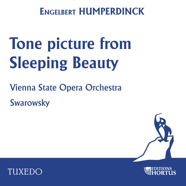 Vienna State Opera Orchestra - Humperdinck: Tone Picture from Sleeping Beauty
