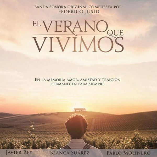 Federico Jusid - El Verano Que Vivimos (Banda Sonora Original)
