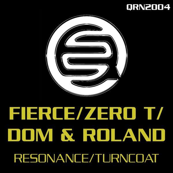 Fierce - Resonance / Turncoat