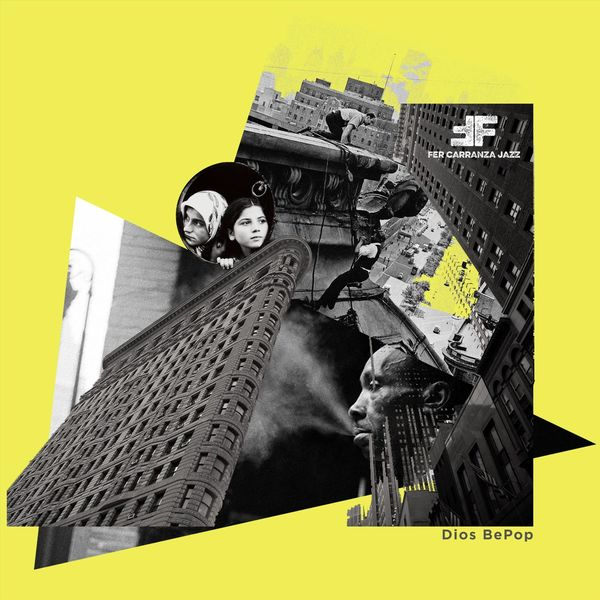Fer Carranza Jazz - Dios Bepop
