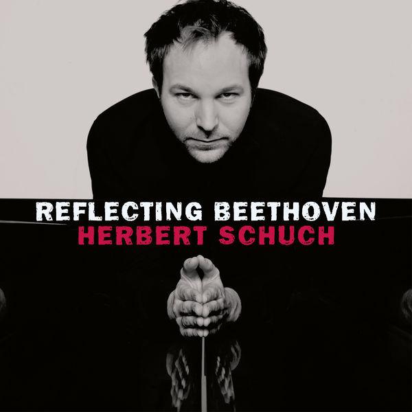 Herbert Schuch - Reflecting Beethoven