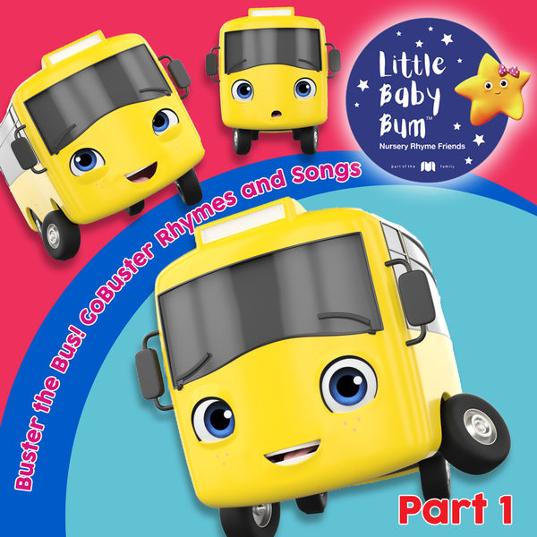 Little Baby Bum Nursery Rhyme Friends & Go Buster - Buster the Bus! Go Buster Rhymes and Songs, Pt. 1