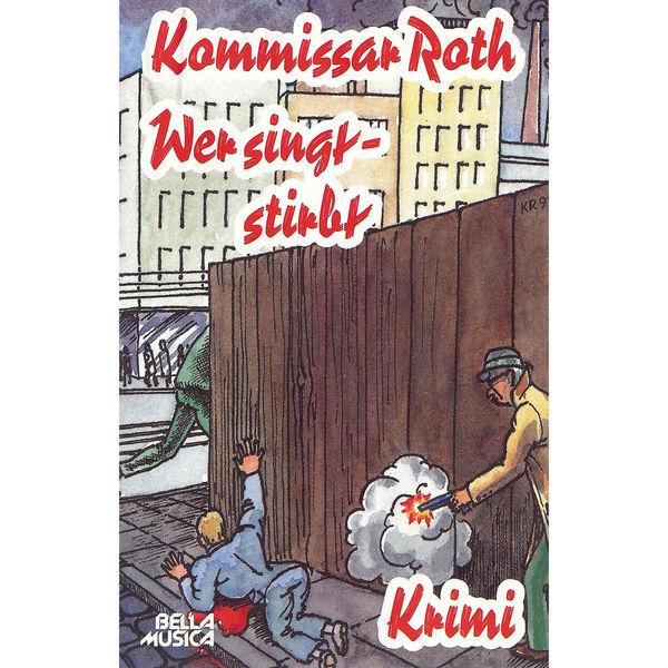 Kommissar Roth - Kommissar Roth: Wer singt - stirbt
