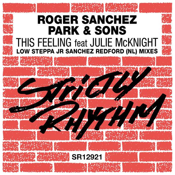 Roger Sanchez - This Feeling (feat. Julie McKnight) [Remixes]