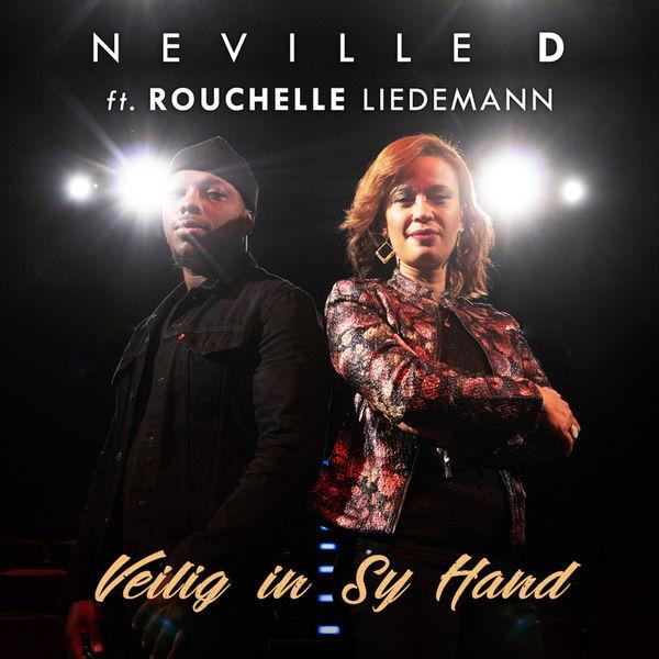 Neville D Veilig in Sy Hand (feat. Rouchelle Liedemann)