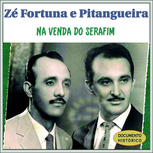 Ze Fortuna e Pitangueira - Na Venda do Serafim