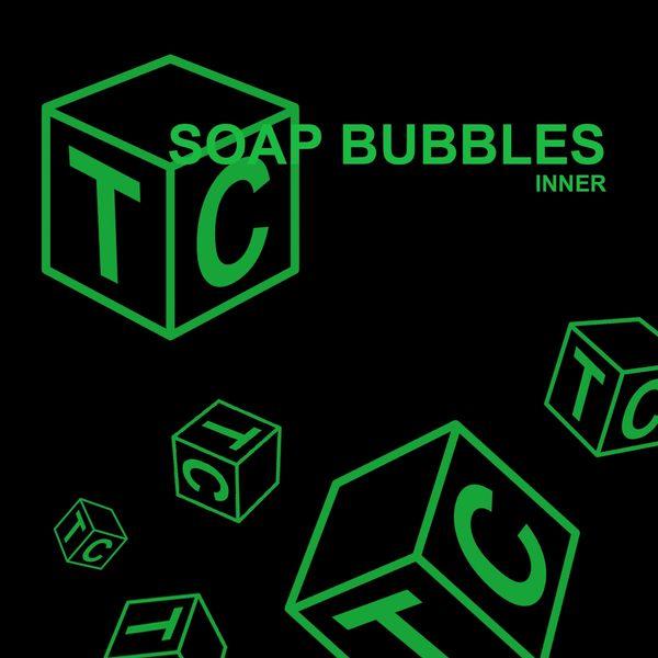 Soap Bubbles - Inner