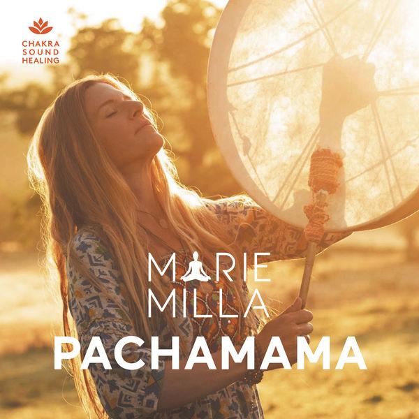 Marie Milla - Pachamama (Sonothérapie)