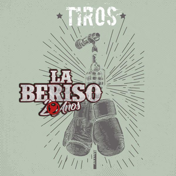 La Beriso - Tiros