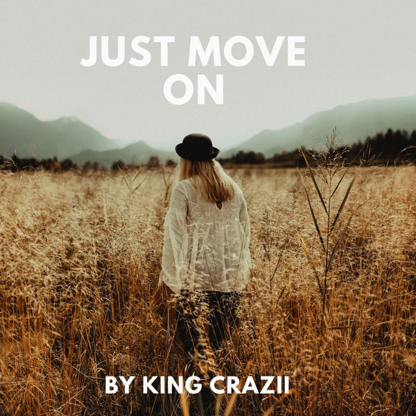 King Crazii - Just Move On