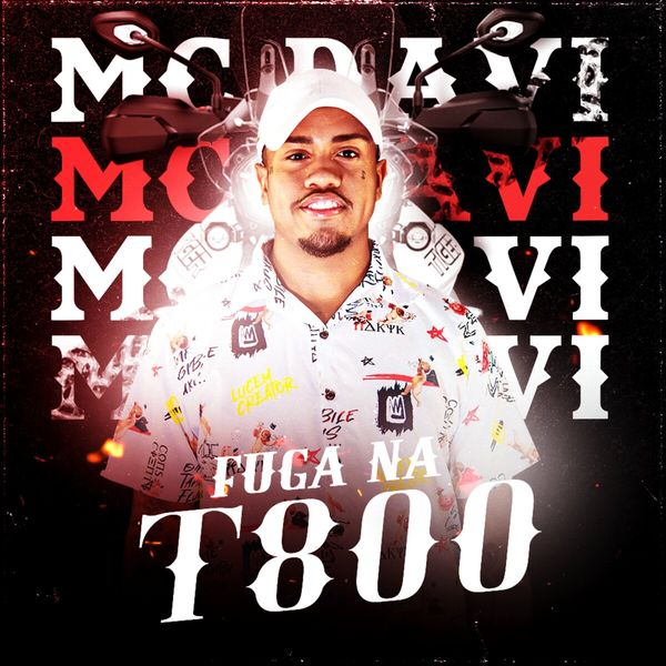 MC Davi - Fuga na T800