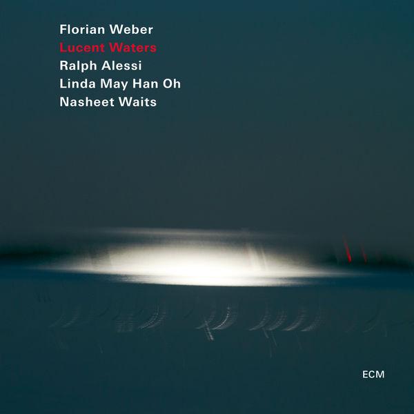 Florian Weber - Lucent Waters