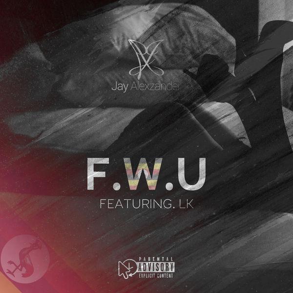 Jay Alexzander - F.W.U