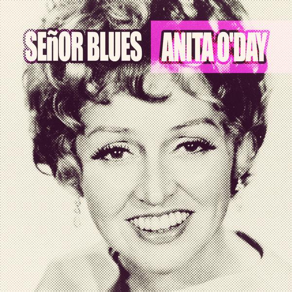 Anita O'Day - Señor Blues