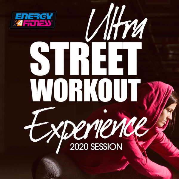 Various Artists - Ultra Street Workout Experience 2020 Session