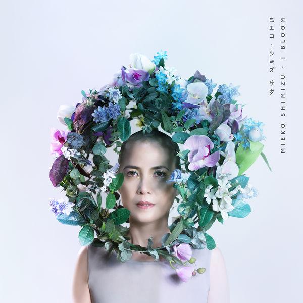 Mieko Shimizu - I Bloom