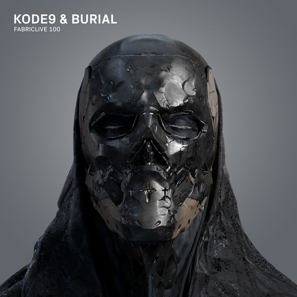 Burial - FABRICLIVE 100: Kode9 & Burial