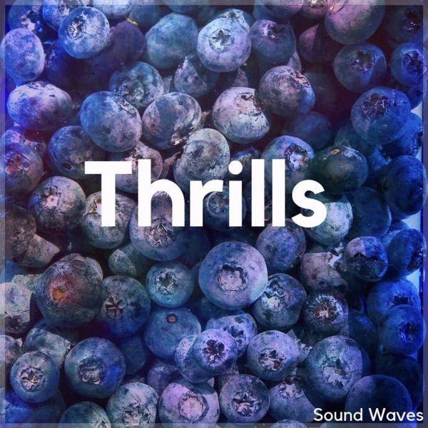 Sound Waves - Thrills