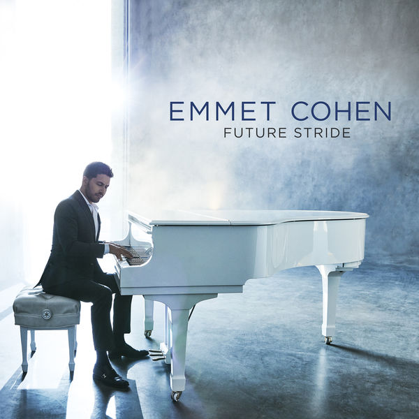 Emmet Cohen - Future Stride