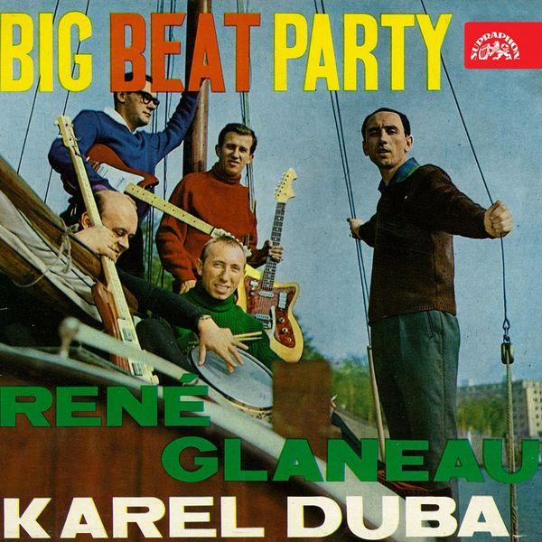 René Glaneau, Karel Duba se svou skupinou - Big beat party