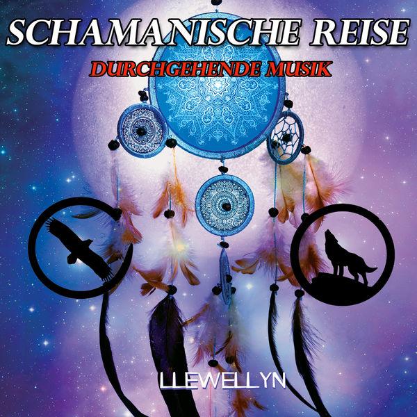 Llewellyn - Schamanische Reise: Durchgehende Musik