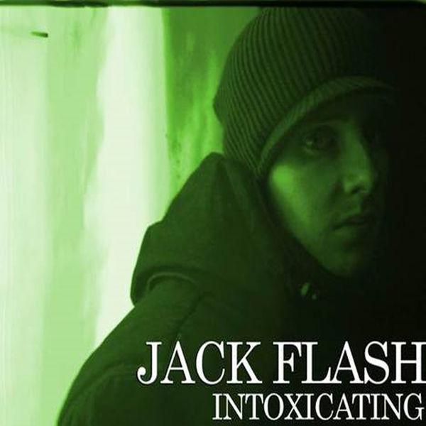 Jack Flash - Intoxicating