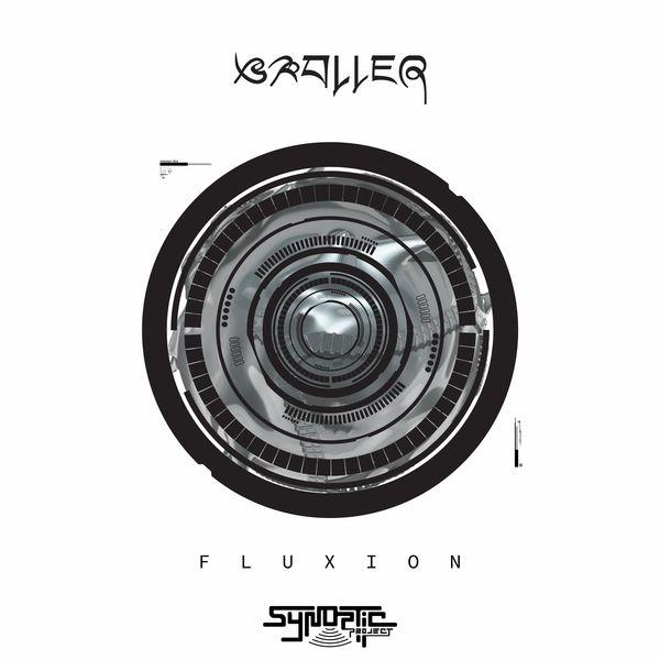 Braller - Fluxion