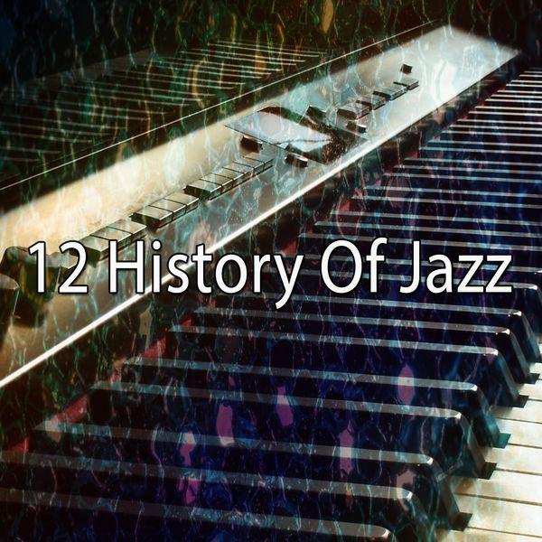 Nova Bossa - 12 History of Jazz