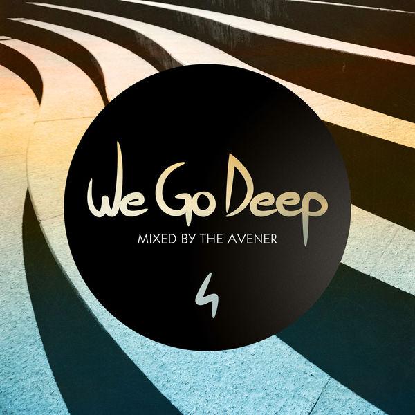 The Avener - We Go Deep, Saison 4 - Mixed by The Avener