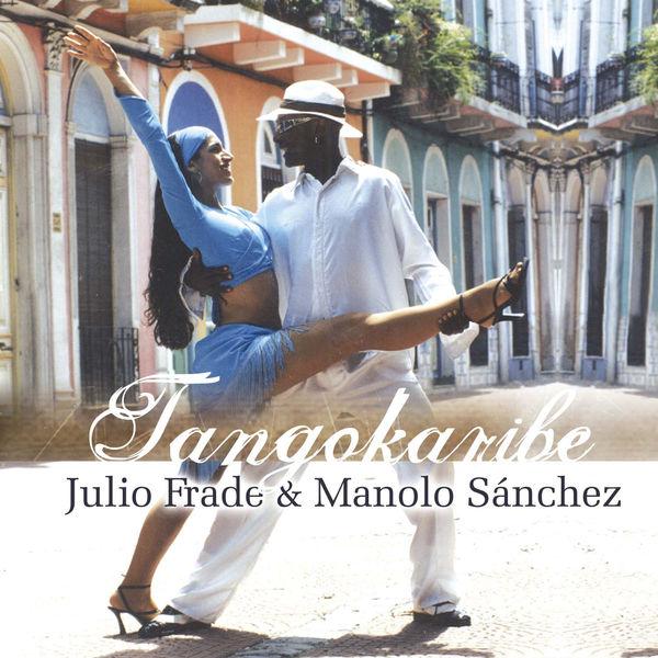 Julio Frade - Tangokaribe