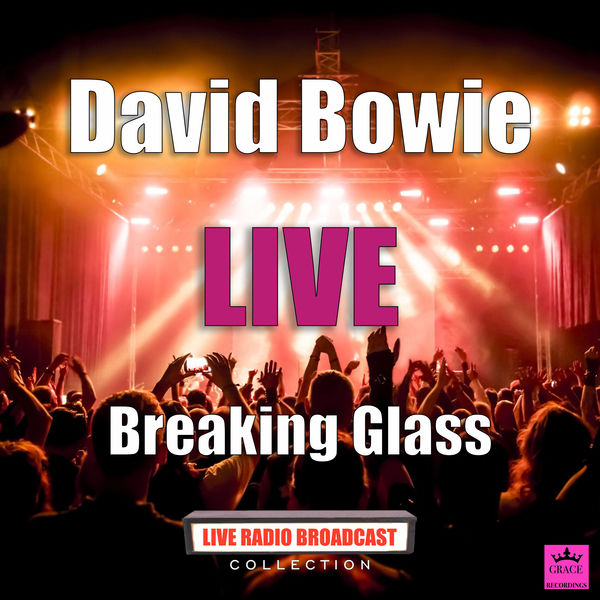 David Bowie - Breaking Glass
