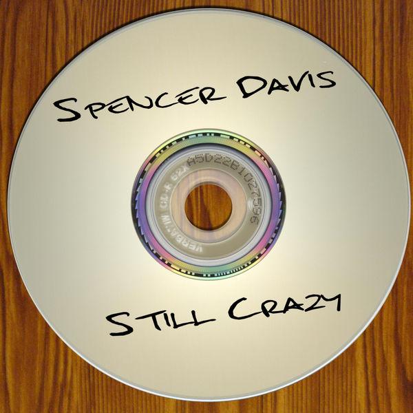 Spencer Davis - Still Crazy