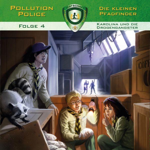 Pollution Police - Folge 4: Karolina und die Drogengangster