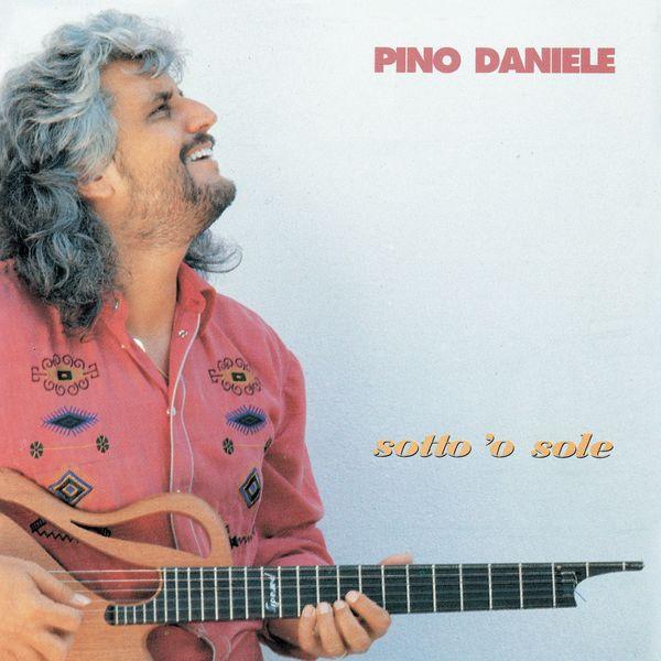 Pino Daniele - Sotto 'o sole (Remastered Version)