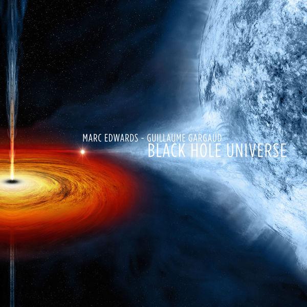 Marc Edwards - Black Hole Universe