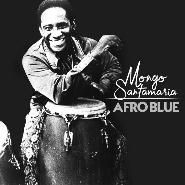 Mongo Santamaria - Afro Blue