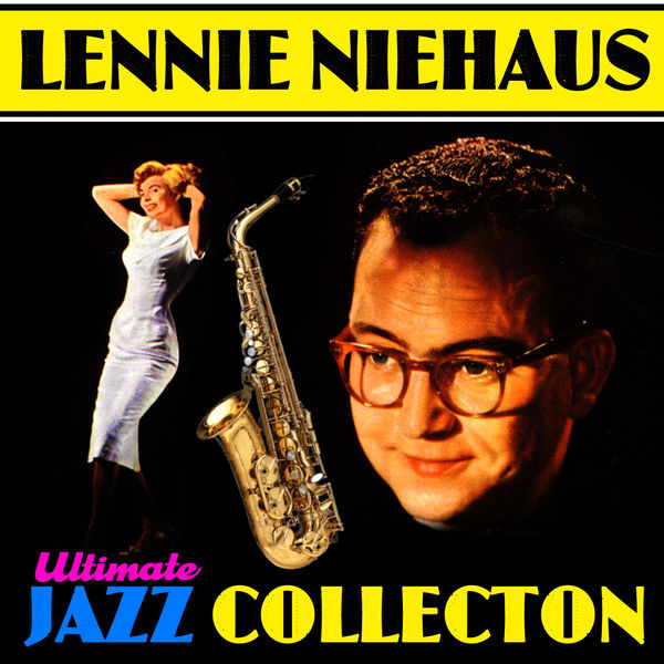 Lennie Niehaus - Ultimate Jazz Collection