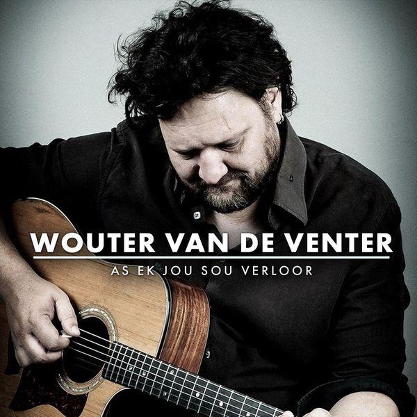 Wouter Van De Venter As Ek Jou Sou Verloor