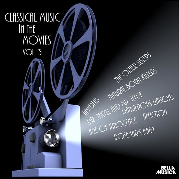 Various Artists - Classical Music in the Movies, Vol. 3