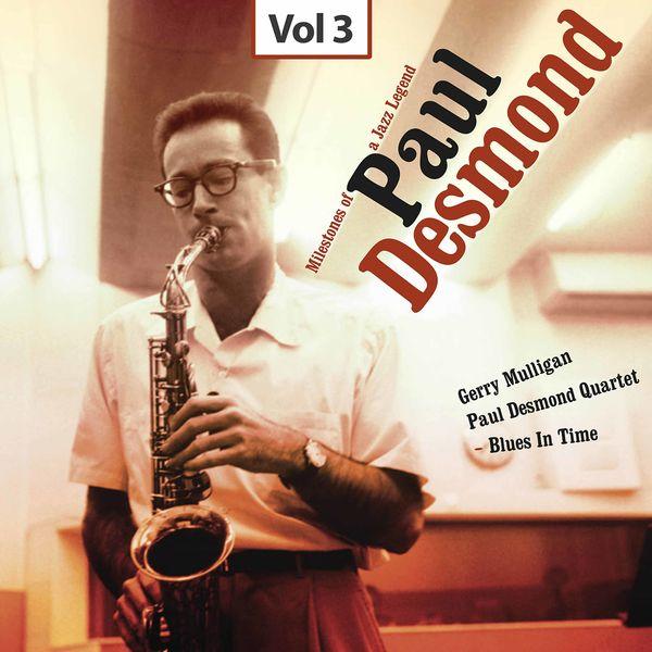 Gerry Mulligan - Milestones of a Jazz Legend - Paul Desmond, Vol. 3