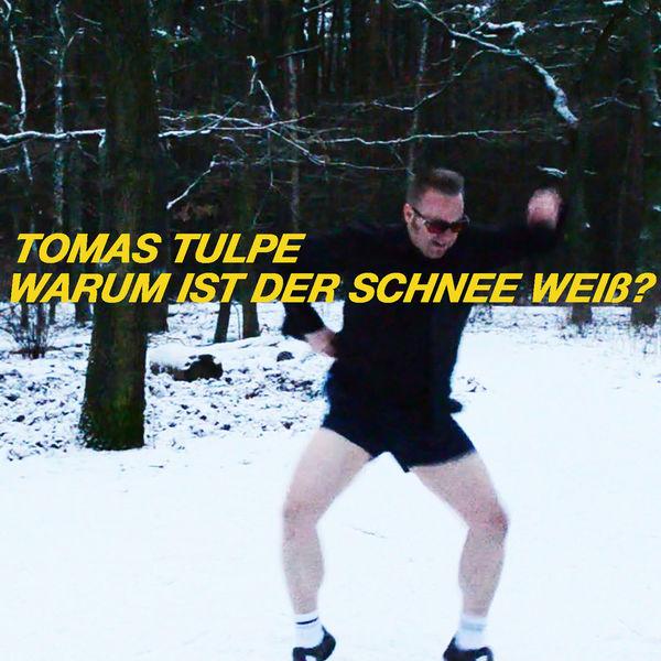Tomas Tulpe - Warum ist der Schnee weiß?