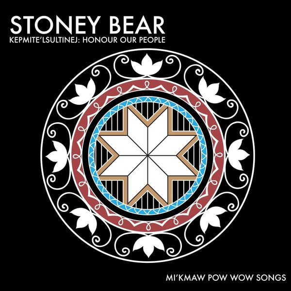 Stoney Bear - Kepmite'lsultinej: Honour Our People