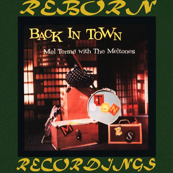 Mel Torme - Back in Town (HD Remastered)
